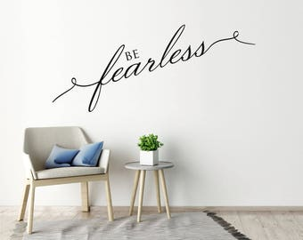 Cute Wall Sticker Quote Be Fearless Wall Decal Quote Motivational Quote  Girls Bedroom Wall Decor Vinyl Part 82