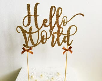 Hello World Cake Topper, Baby Shower Cake, Gender Reveal, New Baby Congratulations, Glitter Cake Topper, Party Supplies, Mum To Be