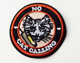 Sale | No Cat Calling | Feminist | Patch | Cute | Hipster | Trendy | Emo | DIY | Fashion | Retro