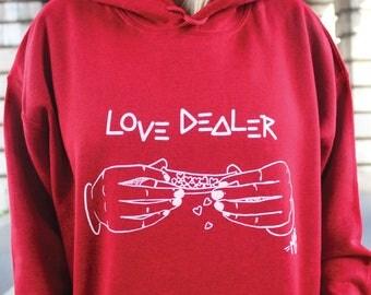 SWEAT à capuche LOVE DEALER© (différents coloris disponibles)