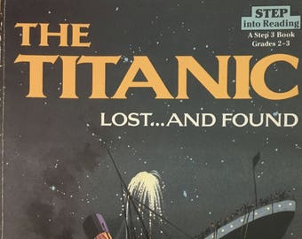 The Titanic- Lost and Found by Judy Donnelly,1987 paperback book