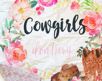 Ready to Ship Cowgirls Don't Cry Quote Baby Blanket -Cowboy Boots and Hat Toddler Blanket -Pink Horse Baby Shower Gift -Floral Blanket