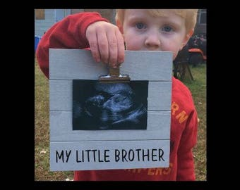 My Little Brother - Siblings - Custom Made - New Baby Birth Announcement - Family Gift - Picture/Photo Clip Frame - Options Available!