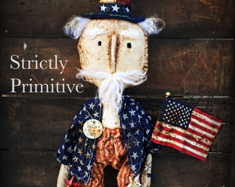 Primitive Uncle Sam- Fourth of July -patriotic - Americana - American flag