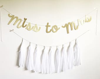 Miss to Mrs Banner // Miss to Mrs Sign // Bridal Shower Banner // Bachelorette Banner // Bridal Shower Decor // Bachelorette Decor