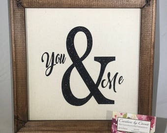 Home Decor sign 12x12 canvas and wood sign You and Me sparkle glitter