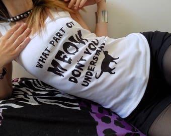 Meow T-shirt/ Cat Lovers / Goth Punk T-shirt /Print Shirt