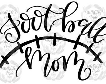 Football Mom Cut File//SVG for Cricut and Silhouette Cutting Machines//Tshirt Making//HTV//Vinyl