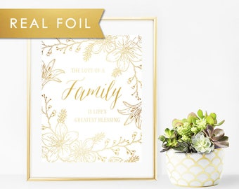 The love of a family is life's greatest blessing with Gold Foil Art Print 8x10, A3, A4, A5