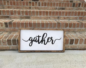 Wood gather sign, home decor