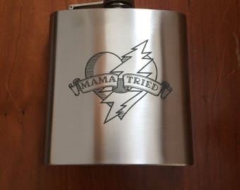 Mama Tried 6 oz flask. Ships ~December 12.