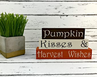 Pumpkin Kisses and Harvest Wishes - Fall Home Decor - Fall Blocks - Fall Decorations - Shelf Sitters - Wooden Blocks - Pumpkin Sign
