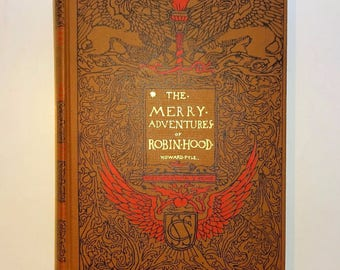 1927 The Merry Adventures Of ROBIN HOOD by Howard Pyle, Illustrated, Very Good