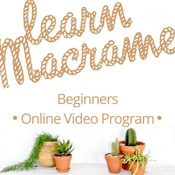 MACRAME TUTORIALS Beginners Membership for Video Tutorials and Macrame Patterns for Macrame Wall Hanging and Plant Hanger (Online video less