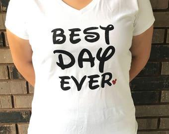 BEST DAY EVER Disney Shirt/Tank
