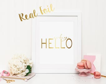 Why Hello Foil Print with REAL FOIL | Wall Art | Printable Art | Poster | Art | Modern Print | Home Decor | Real Foil Print