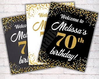 Welcome Birthday Sign, Personalized 70th Birthday Chalkboard Sign, Birthday Poster, Printable Welcome Sign, Personalized, Signage   - W035