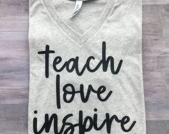 Teacher Shirt, Teacher Gift, Teach Love Inspire, Teacher Appreciation Present, Teaching Gift, Teacher Tee, Teach TShirt