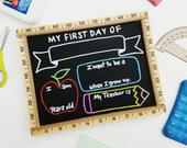 Reversible First & Last Day of School Chalkboard, Reusable First Day of School Chalkboard, Back to School Sign, Ruler Sign