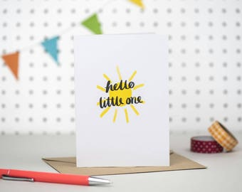 Hello little one | New baby card | Little sunshine