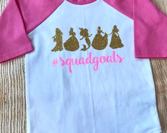 Princess squad goals shirt