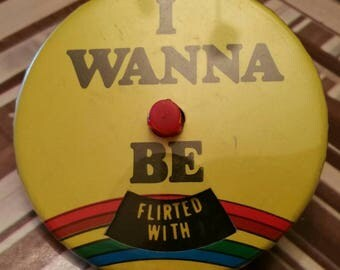 """Vintage Revolving """"I Wanna Be.."""" Rainbow Collectable button pin"""