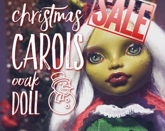 "OOAK Monster High repaint custom doll: ""Christmas Carols"""