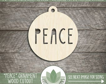 Peace, Holiday Christmas Ornaments, DIY Cutouts, Christmas Crafting Supplies, Laser Cut Wood Ornaments, DIY Craft Supply, Many Size Options