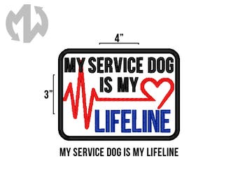"MY LIFELINE 3"" x 4"" Service Dog Patch"