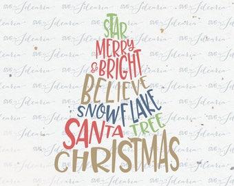 Christmas Tree Svg, Christmas Svg, Santa svg, svg Santa, star svg, merry and bright, believe svg, christmas svg files, files for cricut