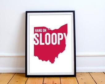 Ohio State University Buckeyes Hang On Sloopy Poster 8 x 10