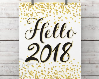 Hello 2018 - New Year Eve Sign - Gold and Black Poster Wall Art Print Printable - New Year Decoration - Instant download