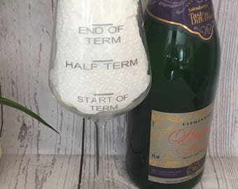 Personalised End of Term Teachers Wine Glass gift