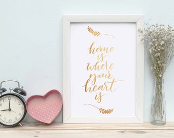 Printable Wall Art Home is where your heart is Print Instant Download, Printable Art, Printable Quotes, Home Decor, Motivational Quotes