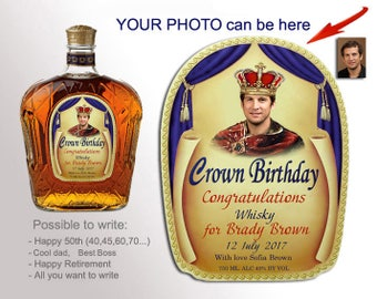 Crown Royal label for birthday, father's day or other holiday. Custom liquor labels with your photo. Personalized whiskey gifts