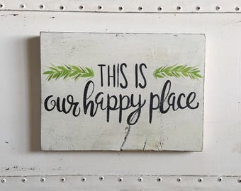 "Hand Painted ""This Is Our Happy Place"" Sign // Housewarming Gift // Front Door Decor // Entry Way Sign // Welcome Sign"