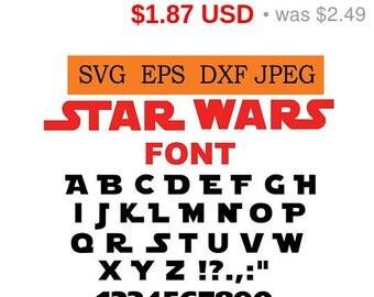 Sale 25%  -  Star wars font in SVG / Eps / Dxf / Jpg files INSTANT DOWNLOAD!