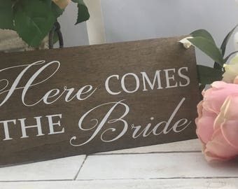 "Here Comes The Bride Sign-12""x 5.5"" Rustic Wedding Sign-Flower Girl Sign-Ring Bearer Sign-Country Chic Wedding Sign"