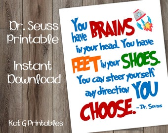 Dr Seuss Printable, You Have Brains in Your Head, You Have Feet in Your Shoes, Kid Print, Classroom Art, Nursery Decor, Instant Download