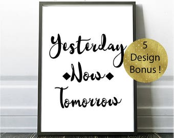 Yesterday, Now, Tomorrow,  Kitchen Quote, Kitchen Prints, Printable Quote, Cursive Quotes, Cactus Wall Art, Printable Inspiration,Typography
