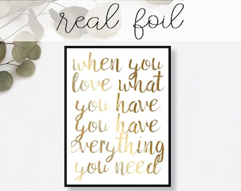 When You Love What You Have... Print // Real Gold Foil // Minimal // Art // Decor // Modern Office Print // Tropical // Fashion Print