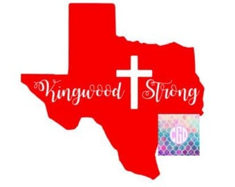 Kingwood Strong, Texas Strong, Car Decals, Yeti Decals, Rtic Decals, Hurricane Harvey