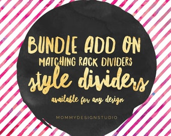 Rack Dividers - Style - Any Of My Designs  - Leggings Business- Home Office Approved Branding Guide Fonts Colors -Matching - Bundle Add on