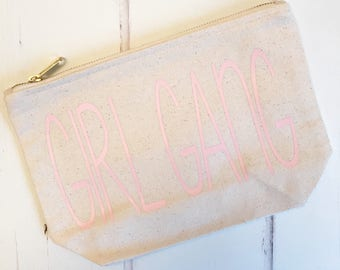 READY TO SHIP: Girl Gang Medium Makeup Bag | Best Friend Gift | Pouch Bag | present for her | Birthday Present