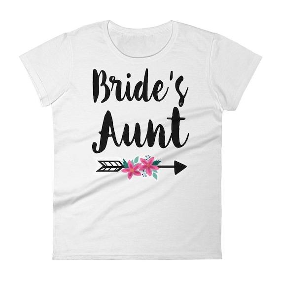 Bride's Aunt T-shirt, Aunt of the Bride shirt | Bridesmaid Shirt | Bride Shirt | Bridal Shirt, Bachelorette Party Shirts, Bride Squad T shir