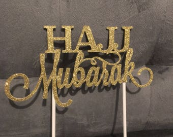 Hajj Mubarak Cake Topper | Hajj Mabroor/ Mabrook | | Islamic Party Decor