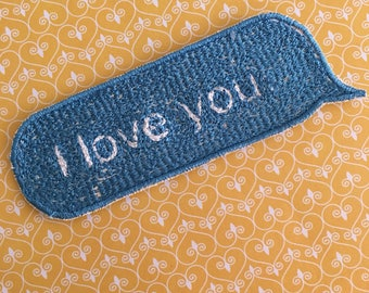 Small Patch//Message Patch//Cute Patch//Iron on//I love you text bubble