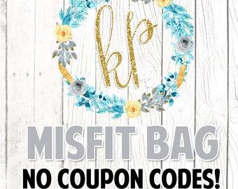 NO COUPON CODES* Misfit Bag