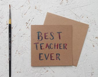 BEST TEACHER EVER - Hand drawn Mini Brown Card