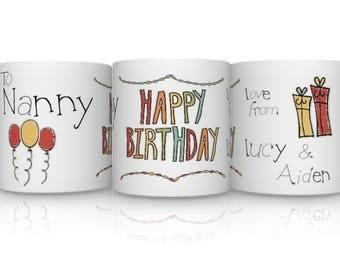 Personalised Nanny Happy Birthday Mug. Nanny Mug.. Nanny Gift. Nanny Birthday Mug.